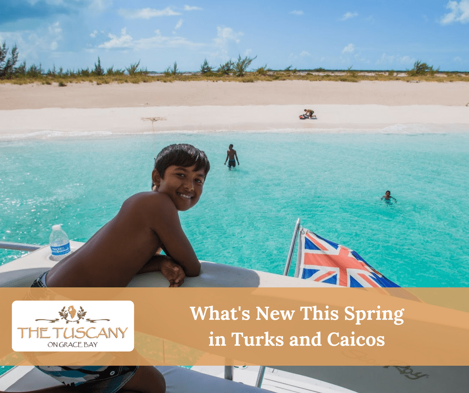 What's New In Turks And Caicos This Spring?