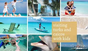 Elements That Make Providenciales Ideal For Visiting Turks And Caicos With Kids.